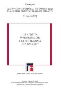 Convegno: LE ATTIVITÀ INTERFERENZIALI E LA SOTTOSTIMA DEL RISCHIO